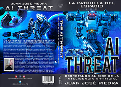 Human Patrolled Space Four Book Series - AI Threat - Book Two - Spanish